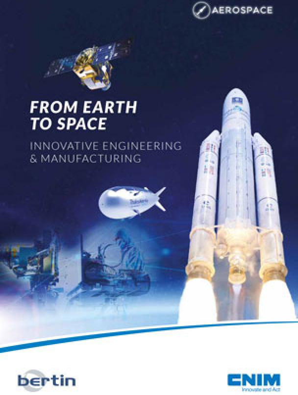 CNIM - From Earth to Space, innovative engineering & manufacturing (English only)